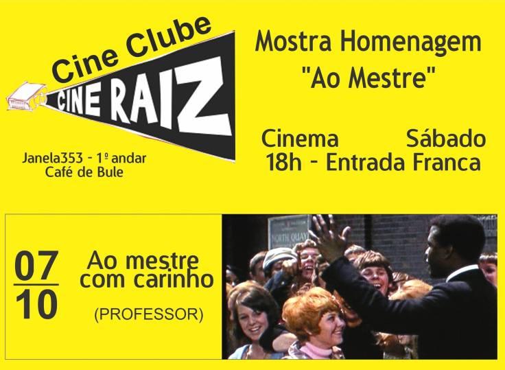 Cine Clube Raiz - Ao mestre com carinho